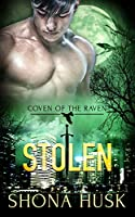 Stolen (Coven of the Raven Book 4)