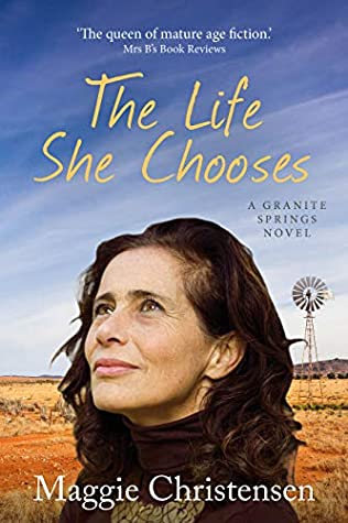 The Life She Chooses by Maggie Christensen