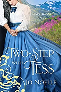 Two-Step with Tess (The Matchmaker's Ball, #1)