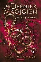 Les Cinq Artéfacts (Le Dernier Magicien, #2)