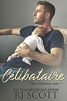 Célibataire (Pères Célibataires #1)