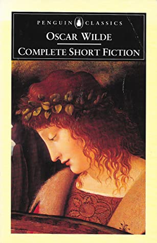 Complete Short Fiction by Oscar Wilde