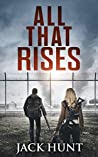 All That Rises (Lone Survivor #4)