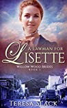 A Lawman for Lisette (Willow Wood Brides #1)