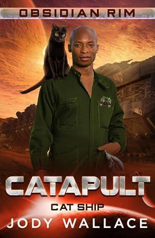 Catapult (Obsidian Rim #14 / Cat Ship #2)