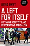 A Left for Itself: Left-Wing Hobbyists and the Rise of Identity Radicalism