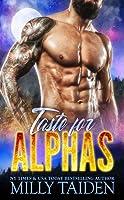 Taste For Alphas