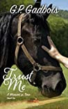 Trust Me (A Moment in Time, #2)