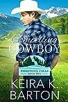The Compelling Cowboy (Firestone Falls Book 2)