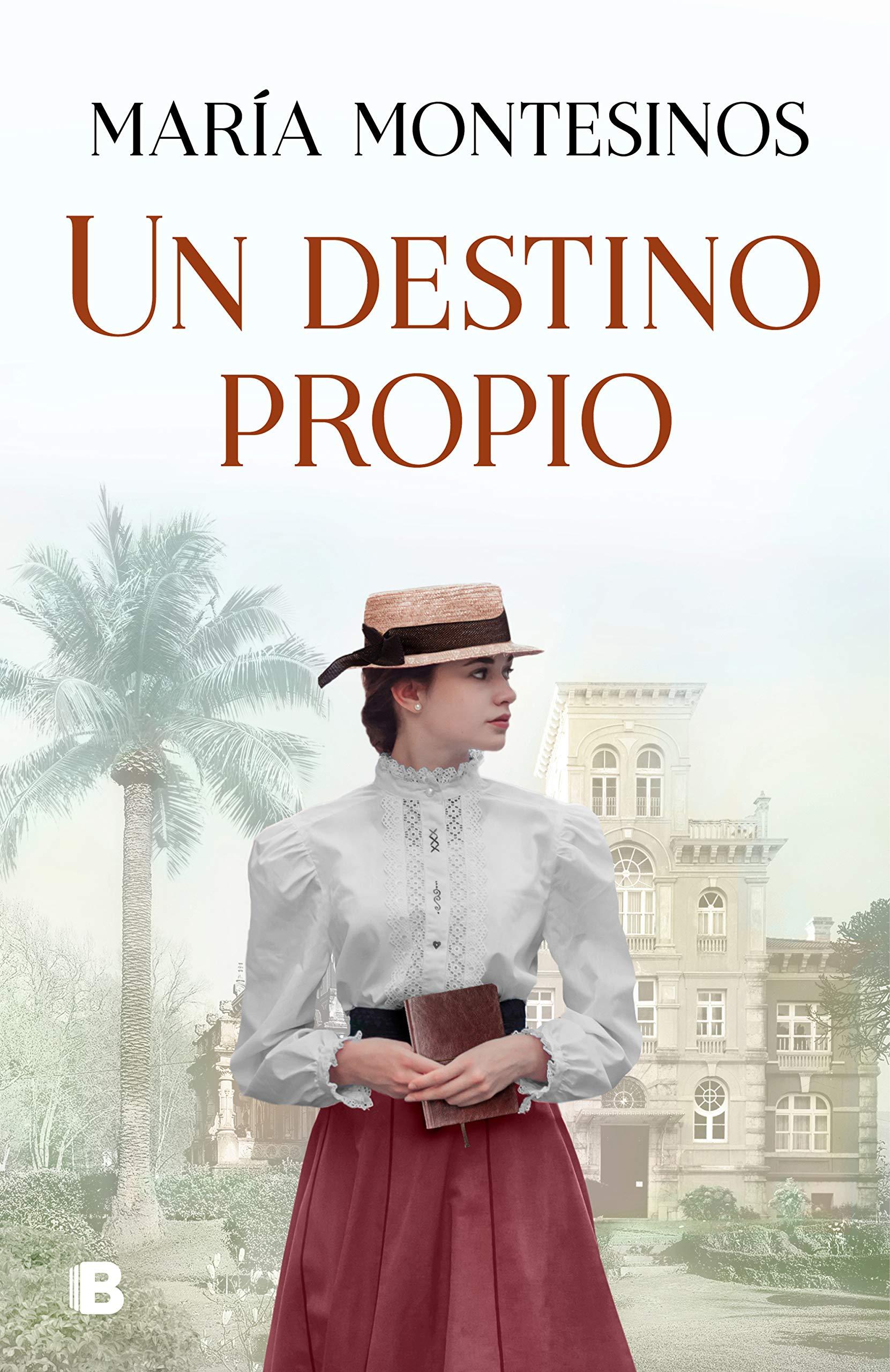Un destino propio by María Montesinos