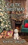 Celtic Christmas (Zoe Donovan Cozy Mystery, #33)