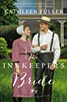 The Innkeeper's Bride (Amish Brides of Birch Creek #3)