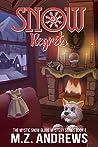 Snow Regrets (The Mystic Snow Globe Mystery Series #3)
