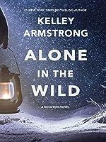 Alone in the Wild (Rockton Book 5)