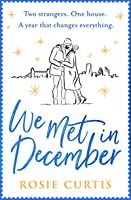 We Met in December: The most romantic, uplifting book you'll read this Christmas