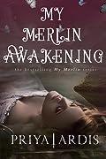 My Merlin Awakening