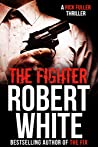 THE FIGHTER: SAS hero turns Manchester hitman (A Rick Fuller Thriller Book 6)