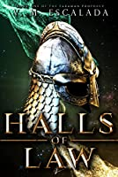 Halls of Law (Faraman Prophecy Book 1)