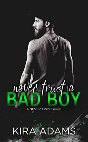 Never Trust a Bad Boy