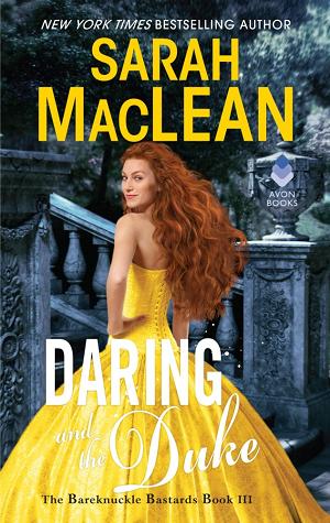 Daring and the Duke (The Bareknuckle Bastards, #3)