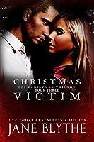 Christmas Victim (Christmas Romantic Suspense, #3)