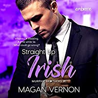 Straight up Irish (Murphy Brothers, #1)