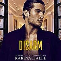 Disarm (Dumonts, #2)