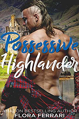 Possessive Highlander