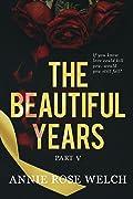 The Beautiful Years V