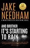 And Brother It's Starting to Rain (The Inspector Samuel Tay Novels #5)
