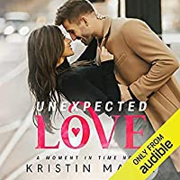 Unexpected Love (Moment in Time, #1)