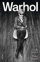 Warhol: A Life as Art