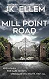 Mill Point Road by J.K. Ellem
