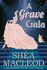 A Grave Gala (Sugar Martin Vintage Cozy Mysteries Book 2)