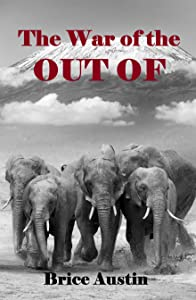 The War of the Out Of (Must Trilogy, #3)