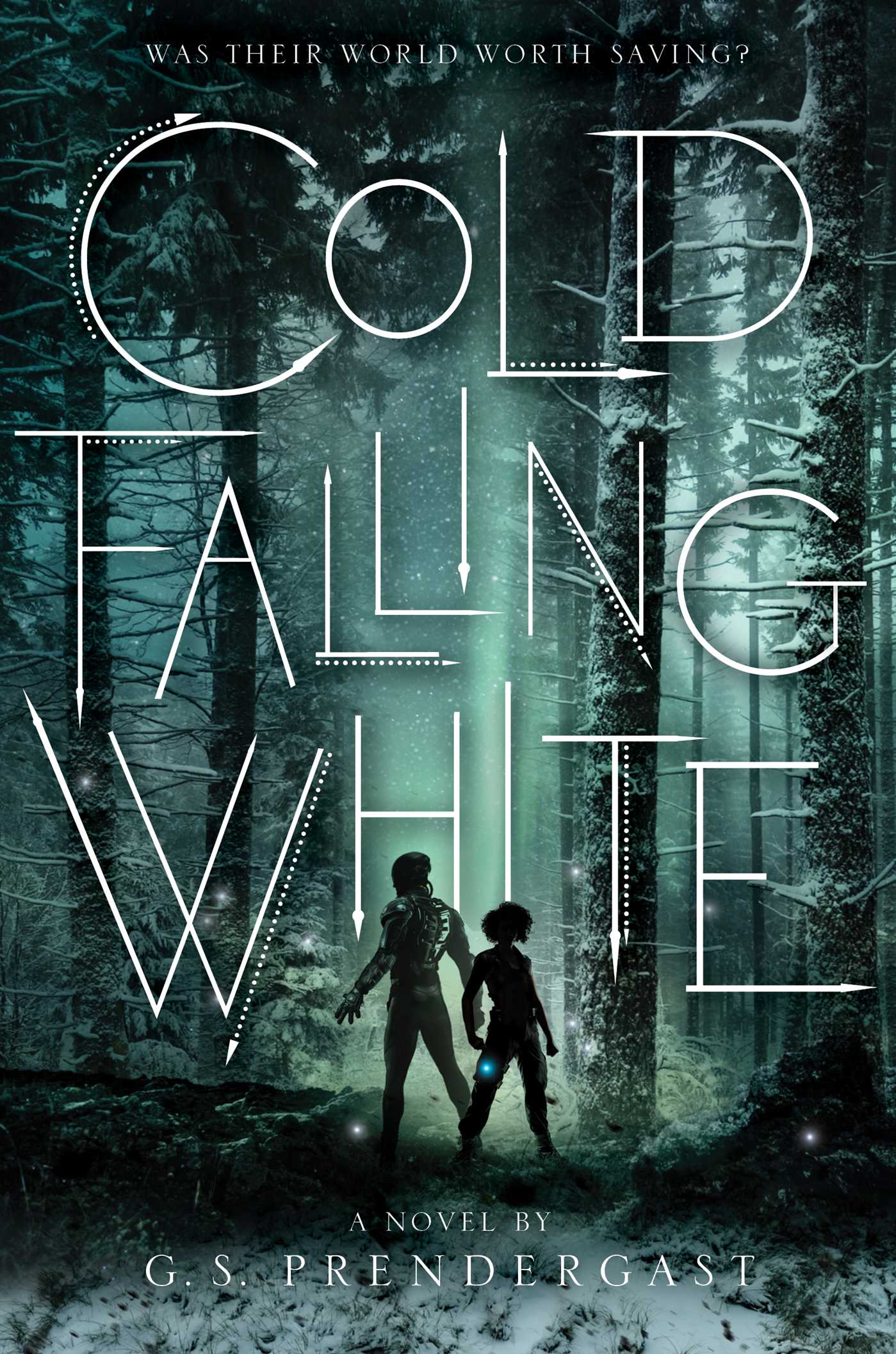Cold Falling White by Gabrielle S. Prendergast
