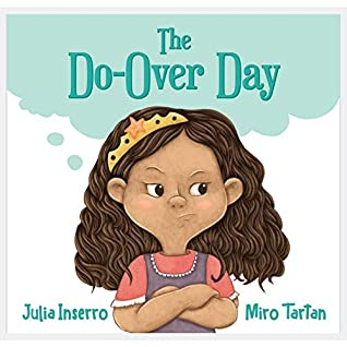 The Do-Over Day: a children's book about surviving the worst day ever