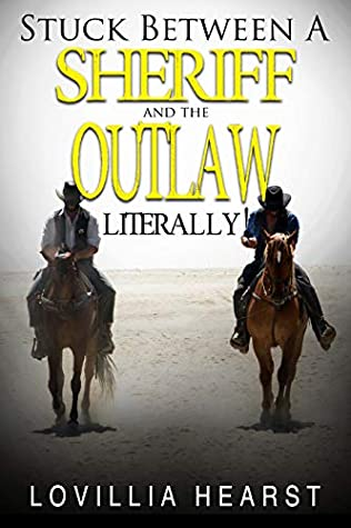 Stuck Between A Sheriff And An Outlaw: Historical Western Cowboy MFM Erotica