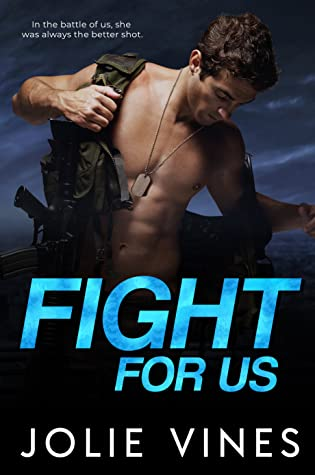 Fight For Us by Jolie Vines