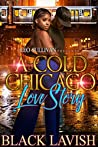 A Cold Chicago Love Story