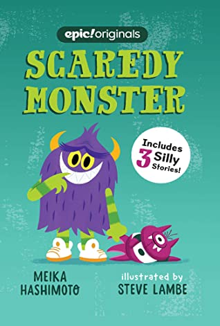 Scaredy Monster (Scaredy Monster Book 1)
