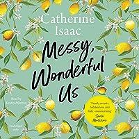 Messy Wonderful Us