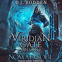 Nomad Soul: Viridian Gate Online (Illusionist, #1)