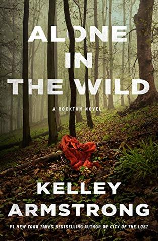 Book Review: Alone in the Wild by  Kelley Armstrong