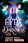 Eyes in the Darkness (Coveted #1)