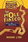 The Mole Fiasco (Peas and Carrots)