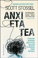 Anxietatea: o poveste personală despre frică, speranță și căutarea liniștii interioare