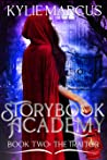 Storybook Academy: The Traitor