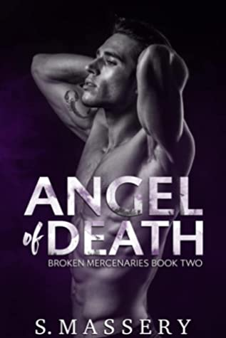 Angel of Death (Broken Mercenaries, #2)