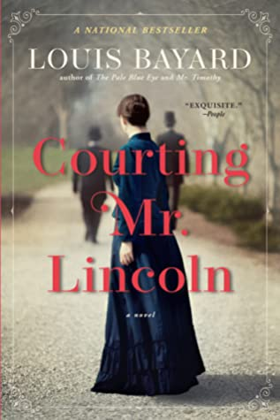 Courting Mr. Lincoln: A Novel